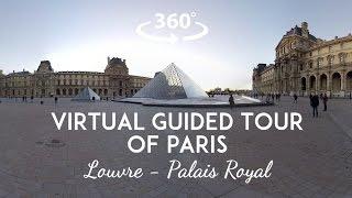 [360°/VR Video] Virtual guided tour of Paris : Louvre & Palais Royal