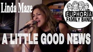 A LITTLE GOOD NEWS Anne Murray Cover by Linda Maze | Full Time RV Euphoria Family Band 18