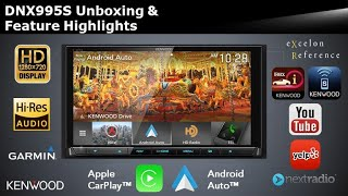 KENWOOD EXcelon Reference DNX995S Navigation Multimedia Receiver Unboxing & Feature Highlights