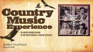 Zaca Creek - Broken Heartland - Country Music Experience