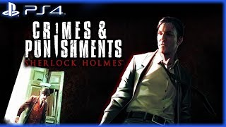 PS4 - Sherlock Holmes: Crimes & Punishments - Gameplay Trailer