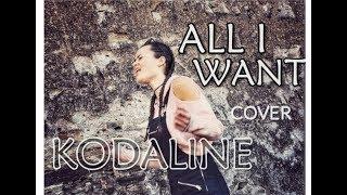 Kodaline   All I Want (Cover By Karmen Pál Baláž)