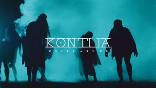 Video Kontua - Where Are We (Official Music Video)
