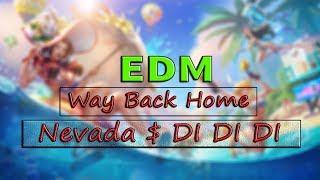 Nevada & Di Di Di - Way Back Home    Top 10 Bản Nhạc EDM Gây Nghiện Hay Nhất 2018
