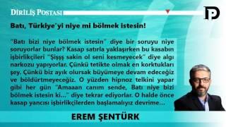 'Batı, Türkiye'yi niye mi bölmek istesin!'