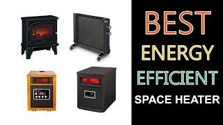 Best Energy Efficient Space Heater 2020
