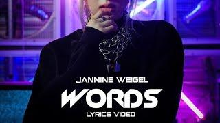 JANNINE WEIGEL   WORDS (LYRICS VIDEO)