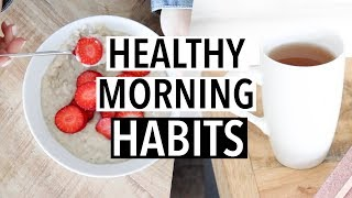 10 Easy Healthy Morning Routine Habits to Try!