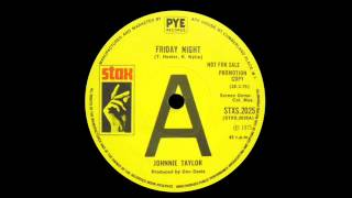 Johnnie Taylor - Friday Night