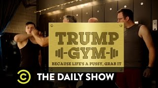 Exclusive - Trump Gym: The Daily Show