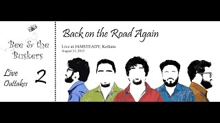 Back on the Road Again [Live at Jamsteady] - beeandthebuskers