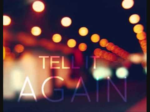 Tell It Again - Ghost