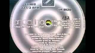 total flash back Angelina   I Don't Need Your Love.wmv