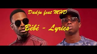 Dadju Feat MHD   Bébé Lyrics Paroles Karaoké