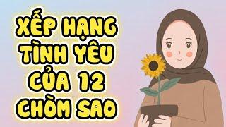 phan-56-xep-hang-tinh-yeu-cua-12-chom-sao-12-cung-hoang-dao-12-thang-sinh