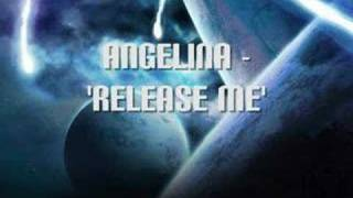 Release Me - Angelina - Techno (Old School)
