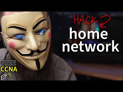 let's hack your home network // FREE CCNA // EP 9