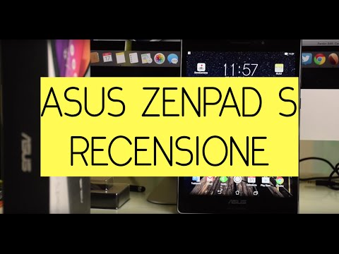 Recensione Asus Zenpad S (Z580CA)