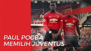 Paul Pogba Lebih Pilih Pulang ke Juventus daripada Gabung Real Madrid