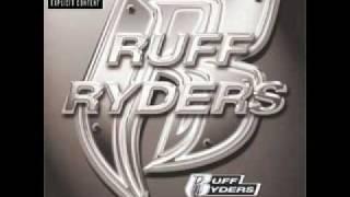 Ruff Ryders - I'm a Ruff Ryder