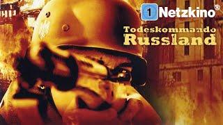 Todeskommando Russland (KRIEGSFILM ganzer Film auf Deutsch, Kriegsfilme in voller Länge anschauen)