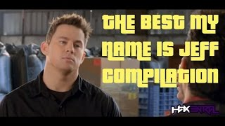 The Best My Name Is Jeff Vine Compilation
