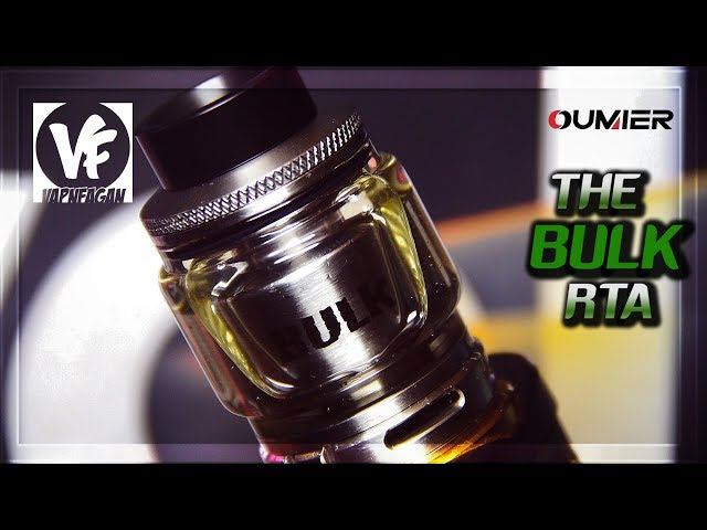 THE BULK RTA BY OUMIER & VAPNFAGAN ] another BIG rta but does it hold flavour?!
