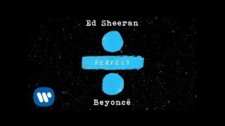 Gambar cover Ed Sheeran - Perfect Duet (with Beyoncé) [Official Audio]