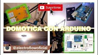 DOMOTICA CON ARDUINO  | SMARTHOME | ELECTROFLOW