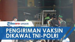 Vaksin Covid-19 Sinovac Tahap II Dikirim ke Bio Farma Bandung, TNI-Polri Kawal Ketat Pengiriman