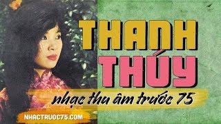 Thanh Thúy – Nhắn Gió Chiều – Thu Âm Trước 1975