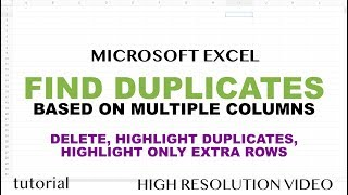 Excel - Find Duplicate Rows Based on Multiple Columns