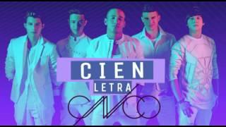 CNCO - Cien - Letra