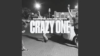 Crazy One