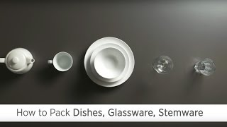 Poster image for How to Pack Dishes, Glasses and Stemware