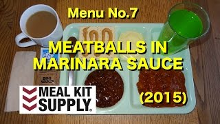 MRE Review: Menu No.7 Meatballs In Marinara Sauce From Meal Kit Supply (2015)