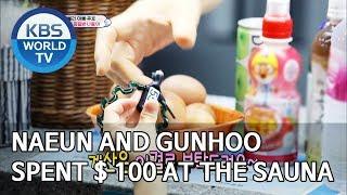 Naeun and Gunhoo spent $100 at the sauna [The Return of Superman/2019.09.08]