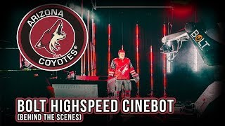 BOLT HIGH SPEED CINEBOT WITH THE ARIZONA COYOTES