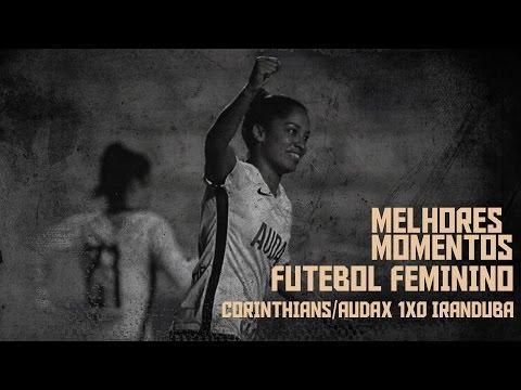 Melhores Momentos - Corinthians 1x0 Iranduba
