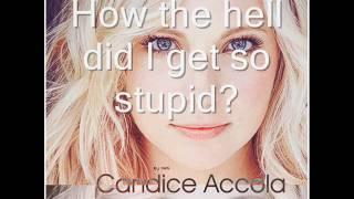 Candice Accola - Our Break Up Song (Lyrics)