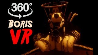 Bendy VR 360 #6: Boris - Horror Video
