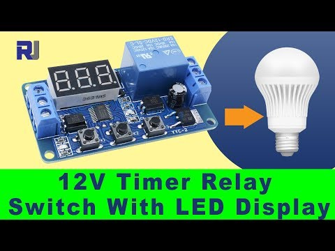 How to use 12V Relay with LED Display Delay Timer module P1 to P4