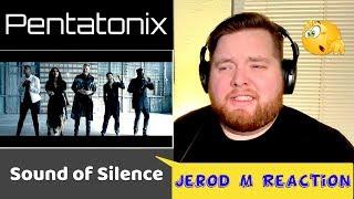 Pentatonix   Sound of Silence   Jerod M Reaction