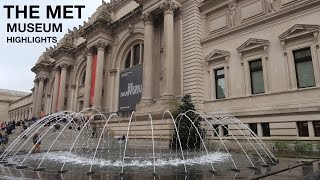 HIGHLIGHTS TOUR of the Metropolitan Museum of Art (the MET)