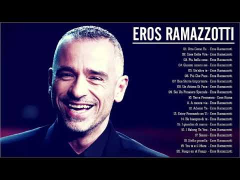 Eros Ramazzotti live - Eros Ramazzotti greatest hits full album 2020 - Eros Ramazzotti best songs