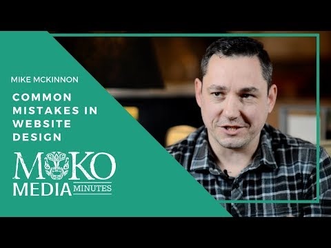 Website Design Common Mistakes - Moko Media Minute