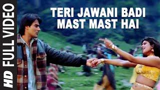 Teri Jawani Badi Mast Mast Hai [Full Song] | Pyar Kiya Toh