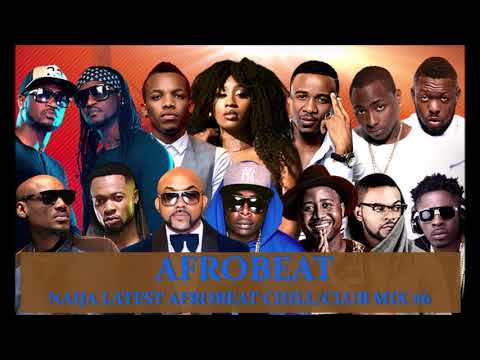 Naija chill & Club Afrobeat mix #6 (2018) | Davido | Wizkid | Duncan mighty