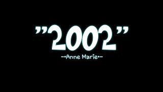 anne marie 2002 lyrics video download mp4 - TH-Clip