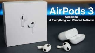 AirPods 3 Unboxing and Everything You Wanted To Know